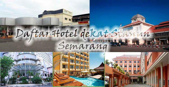 Daftar Lengkap Hotel Dekat Stasiun Kereta Semarang